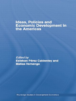 Ideas, Policies and Economic Development in the Americas: 1st Edition (Paperback) book cover