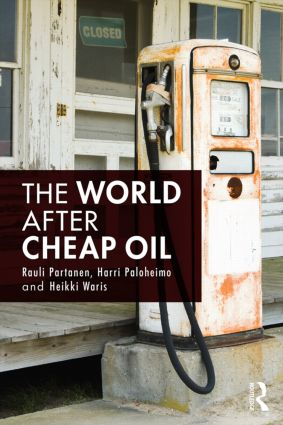 The World After Cheap Oil: 1st Edition (Paperback) book cover
