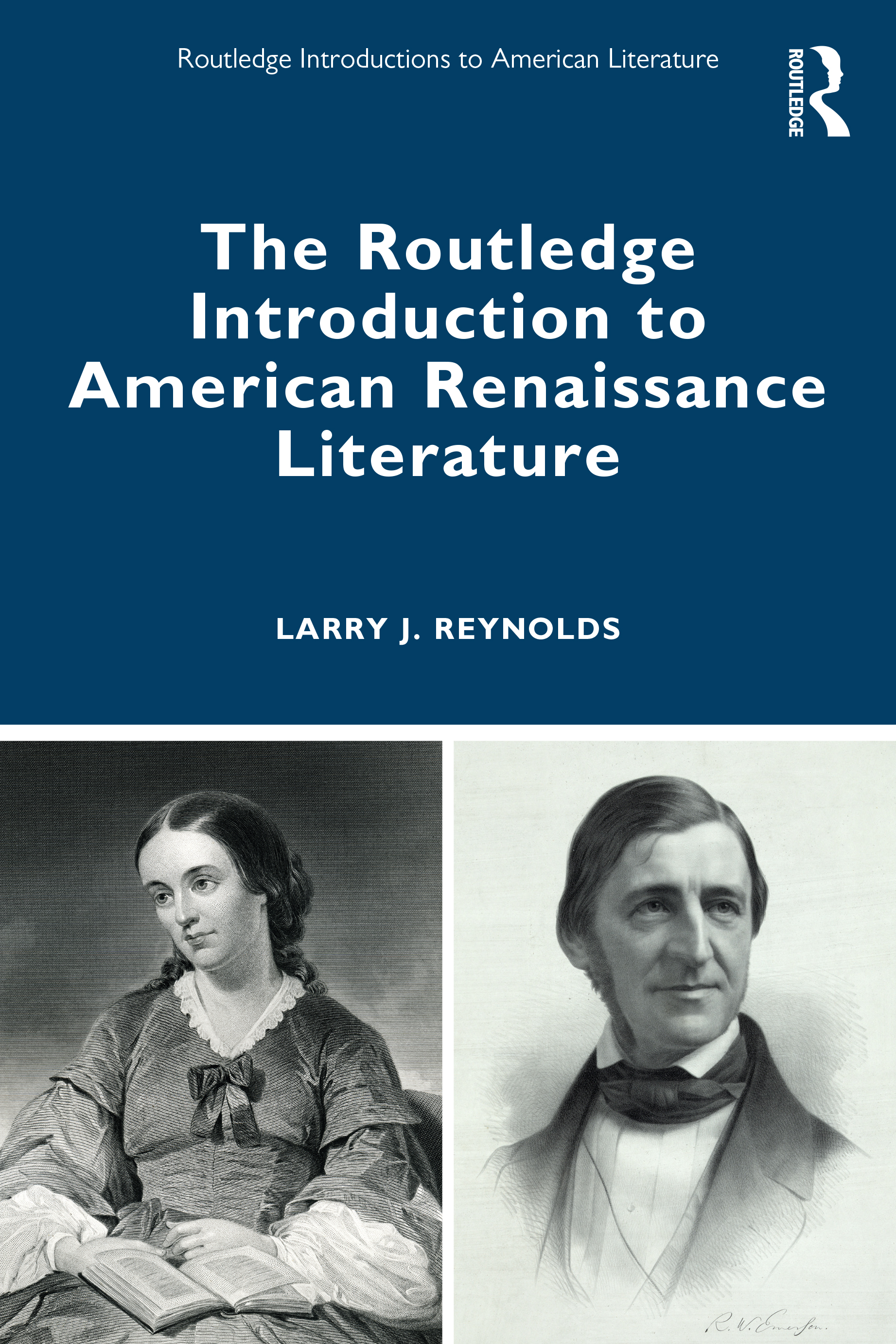 The Routledge Introduction to American Renaissance Literature book cover