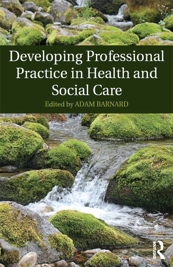 Developing Professional Practice in Health and Social Care book cover