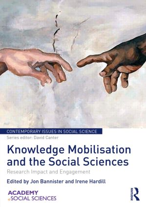 Knowledge Mobilisation and the Social Sciences: Research Impact and Engagement book cover