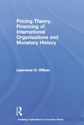 Pricing Theory, Financing of International Organisations and Monetary History: 1st Edition (Paperback) book cover
