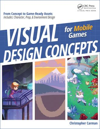 Visual Design Concepts For Mobile Games: 1st Edition (Paperback) book cover