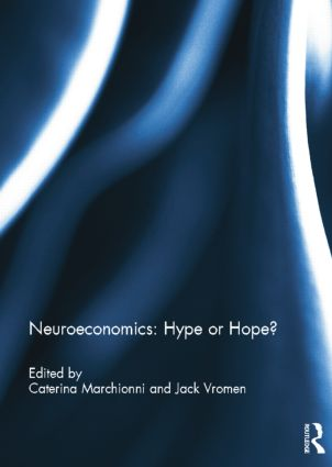 Neuroeconomics: Hype or Hope?: 1st Edition (Paperback) book cover