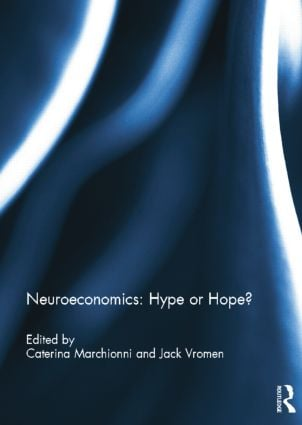 Neuroeconomics: Hype or Hope?: 1st Edition (e-Book) book cover