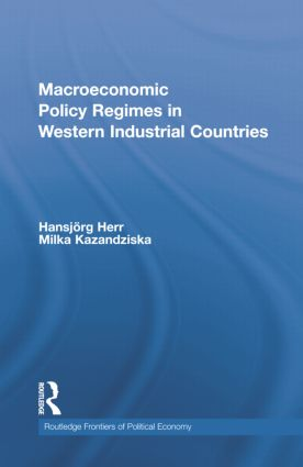 Macroeconomic Policy Regimes in Western Industrial Countries: 1st Edition (Paperback) book cover