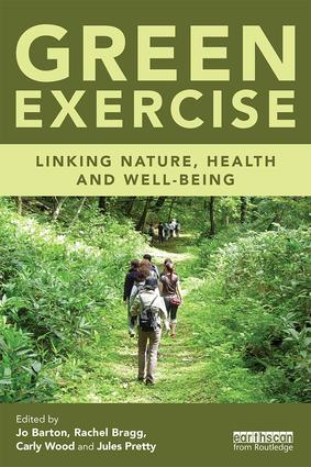 Green Exercise: Linking Nature, Health and Well-being book cover