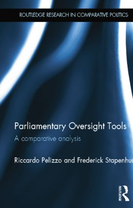 Parliamentary Oversight Tools: A Comparative Analysis, 1st Edition (Paperback) book cover
