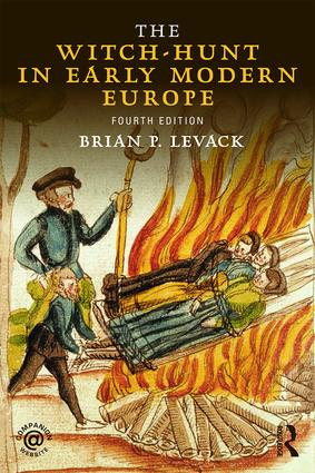 The Witch-Hunt in Early Modern Europe: 4th Edition (Paperback) book cover