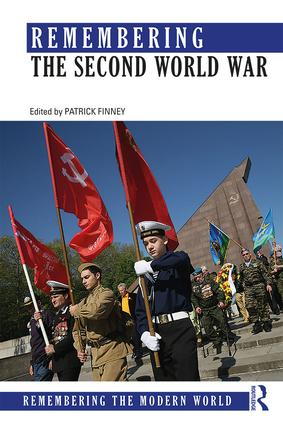 Remembering the Second World War: 1st Edition (Paperback) book cover