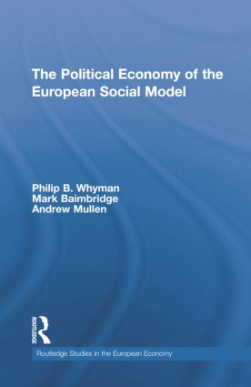 The Political Economy of the European Social Model book cover