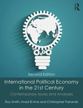 International Political Economy in the 21st Century: Contemporary Issues and Analyses book cover