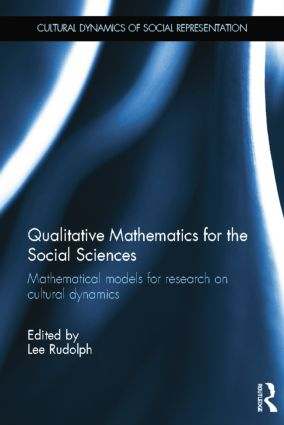 Qualitative Mathematics for the Social Sciences: Mathematical Models for Research on Cultural Dynamics book cover