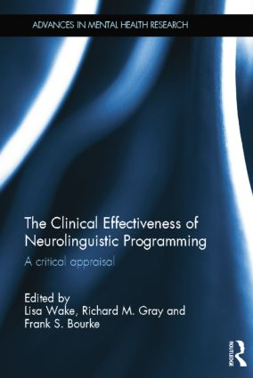 The Clinical Effectiveness of Neurolinguistic Programming: A Critical Appraisal, 1st Edition (Paperback) book cover