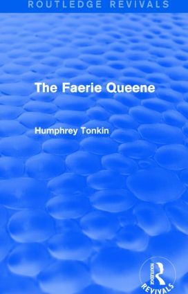 The Faerie Queene (Routledge Revivals)