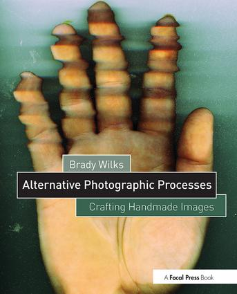Alternative Photographic Processes: Crafting Handmade Images book cover