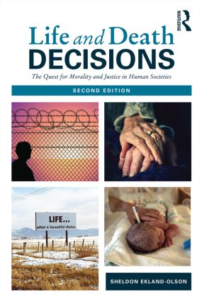 Life and Death Decisions: The Quest for Morality and Justice in Human Societies book cover