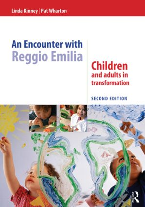 An Encounter with Reggio Emilia: Children and adults in transformation, 2nd Edition (Paperback) book cover