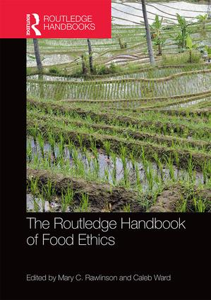 The Routledge Handbook of Food Ethics book cover