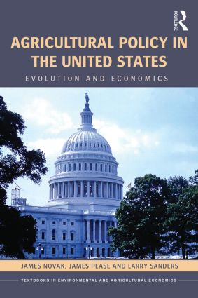 Agricultural Policy in the United States: Evolution and Economics book cover