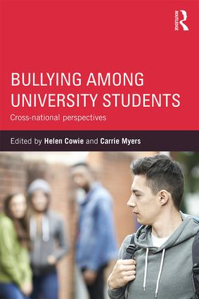 Bullying Among University Students: Cross-national perspectives, 1st Edition (Paperback) book cover