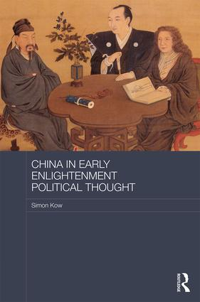 China in Early Enlightenment Political Thought (Hardback) book cover