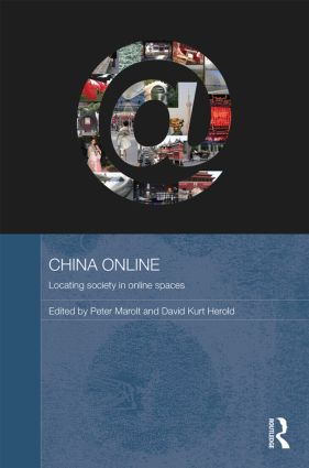 China Online: Locating Society in Online Spaces book cover