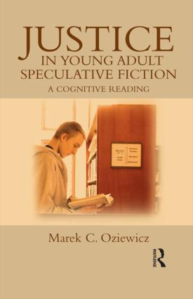 Justice in Young Adult Speculative Fiction: A Cognitive Reading book cover
