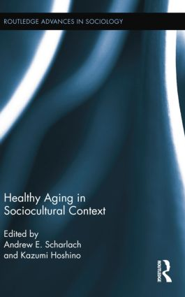 Healthy Aging in Sociocultural Context: 1st Edition (Paperback) book cover