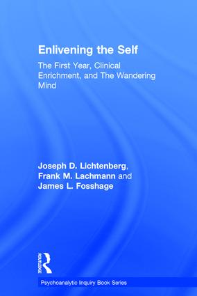 Enlivening the Self: The First Year, Clinical Enrichment, and The Wandering Mind book cover