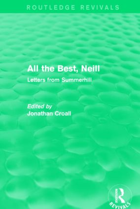 All the Best, Neill (Routledge Revivals): Letters from Summerhill book cover
