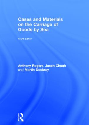 Cases and Materials on the Carriage of Goods by Sea: 4th Edition (Hardback) book cover