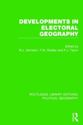 Developments in Electoral Geography (Routledge Library Editions: Political Geography) book cover