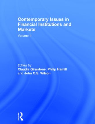 Contemporary Issues in Financial Institutions and Markets: Volume II, 1st Edition (Hardback) book cover
