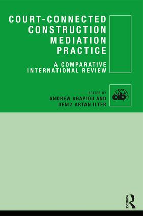 Court-Connected Construction Mediation Practice: A Comparative International Review book cover