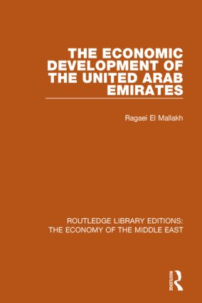 The Economic Development of the United Arab Emirates (RLE Economy of Middle East) book cover