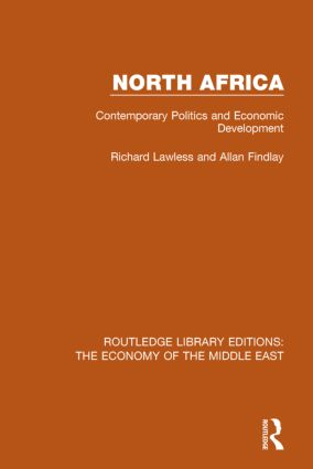 North Africa (RLE Economy of the Middle East): Contemporary Politics and Economic Development book cover