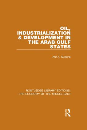 Oil, Industrialization and Development in the Arab Gulf States book cover
