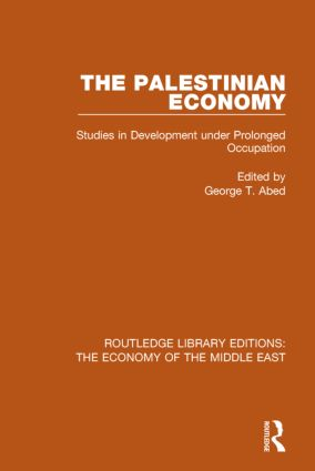The Palestinian Economy (RLE Economy of Middle East): Studies in Development under Prolonged Occupation book cover
