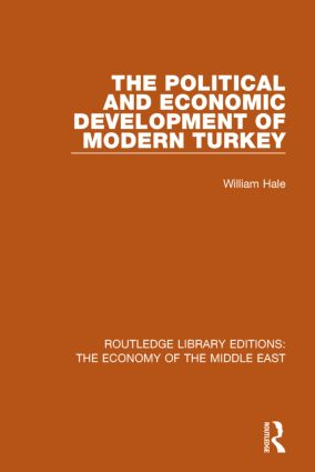 The Political and Economic Development of Modern Turkey (RLE Economy of Middle East) book cover