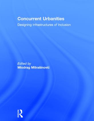Concurrent Urbanities: Designing Infrastructures of Inclusion book cover
