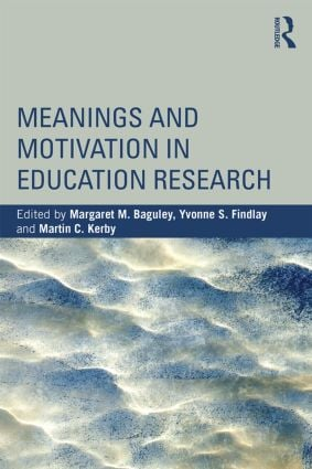 Meanings and Motivation in Education Research book cover