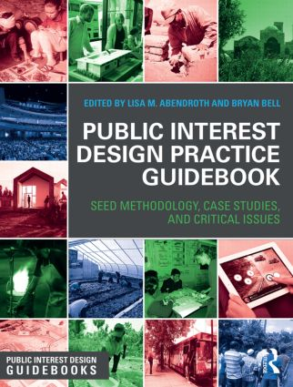 Public Interest Design Practice Guidebook: SEED Methodology, Case Studies, and Critical Issues (Hardback) book cover