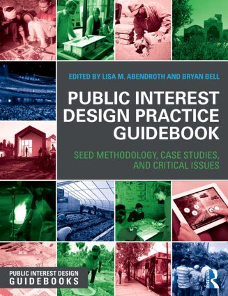 Public Interest Design Practice Guidebook: SEED Methodology, Case Studies, and Critical Issues book cover