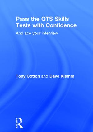 Pass the QTS Skills Tests with Confidence: And ace your interview, 1st Edition (Hardback) book cover