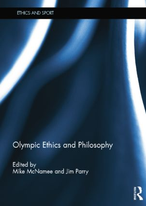 Olympic Ethics and Philosophy: 1st Edition (Paperback) book cover