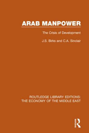 Arab Manpower (RLE Economy of Middle East): The Crisis of Development book cover