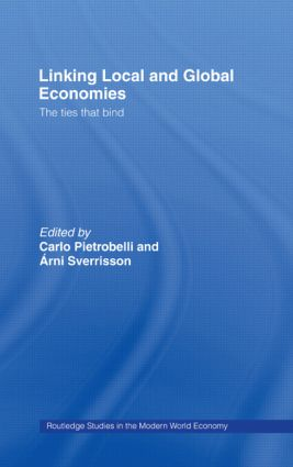 Linking Local and Global Economies: The Ties that Bind, 1st Edition (Paperback) book cover