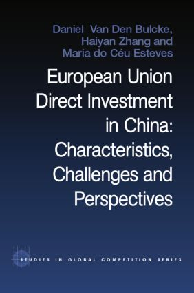 European Union Direct Investment in China: Characteristics, Challenges and Perspectives, 1st Edition (Paperback) book cover