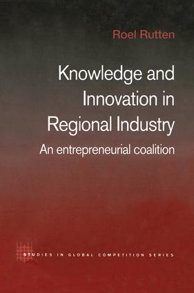 Knowledge and Innovation in Regional Industry: An Entrepreneurial Coalition book cover